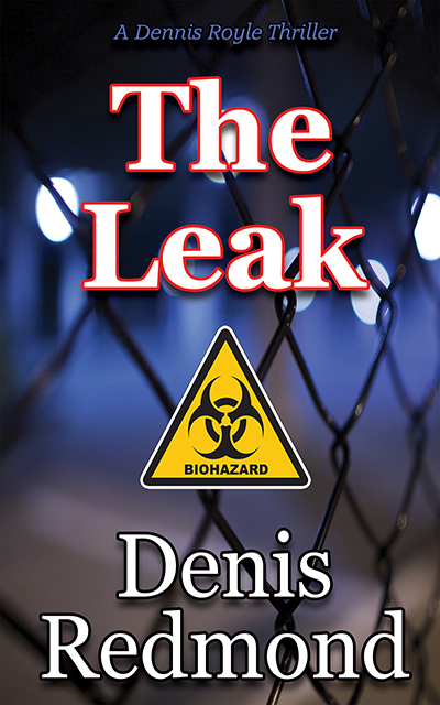 The Leak (new front cover) by Denis Redmond (Whisper Publishing)